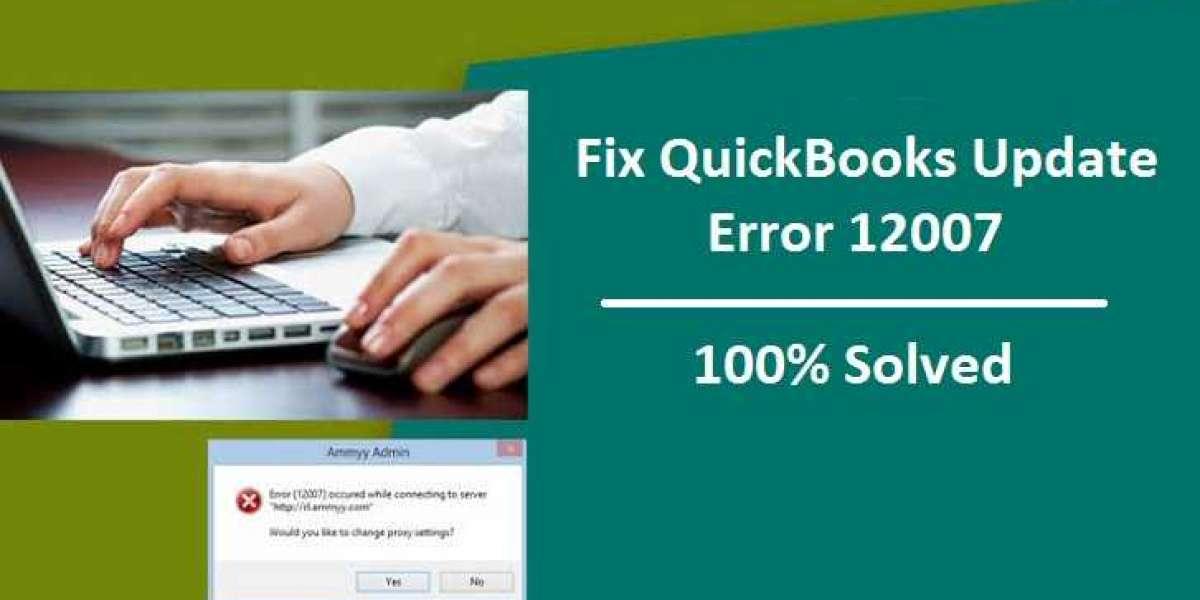 QuickBooks Update Error 12007   How To Fix It?