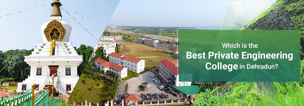Best Private Engineering College in Dehradun