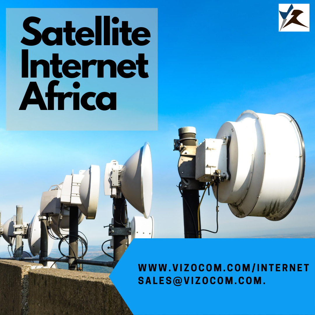 Why Satellite Internet In Africa Is The New Race For Global Connectivity?