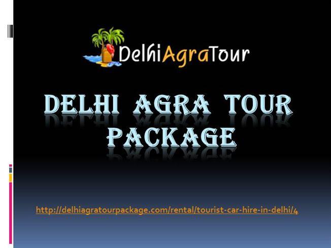 Tourist Car Hire in Delhi  |authorSTREAM