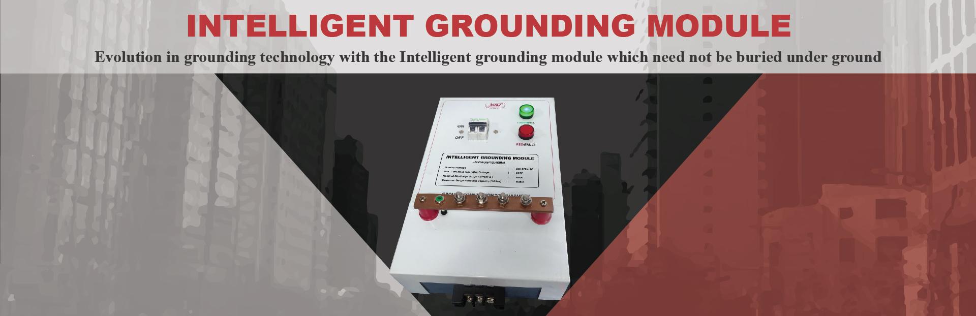 JMV - intelligent grounding module