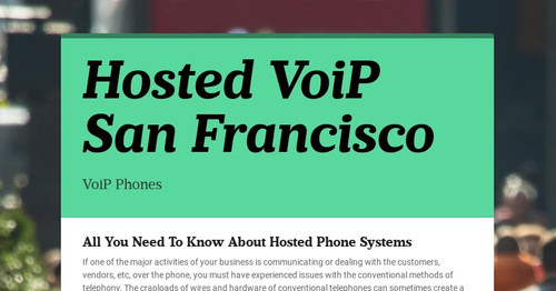 Hosted VoiP San Francisco   Smore Newsletters