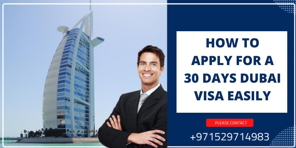 How to apply for a 30 days Dubai Visa easily » Dailygram ... The Business Network