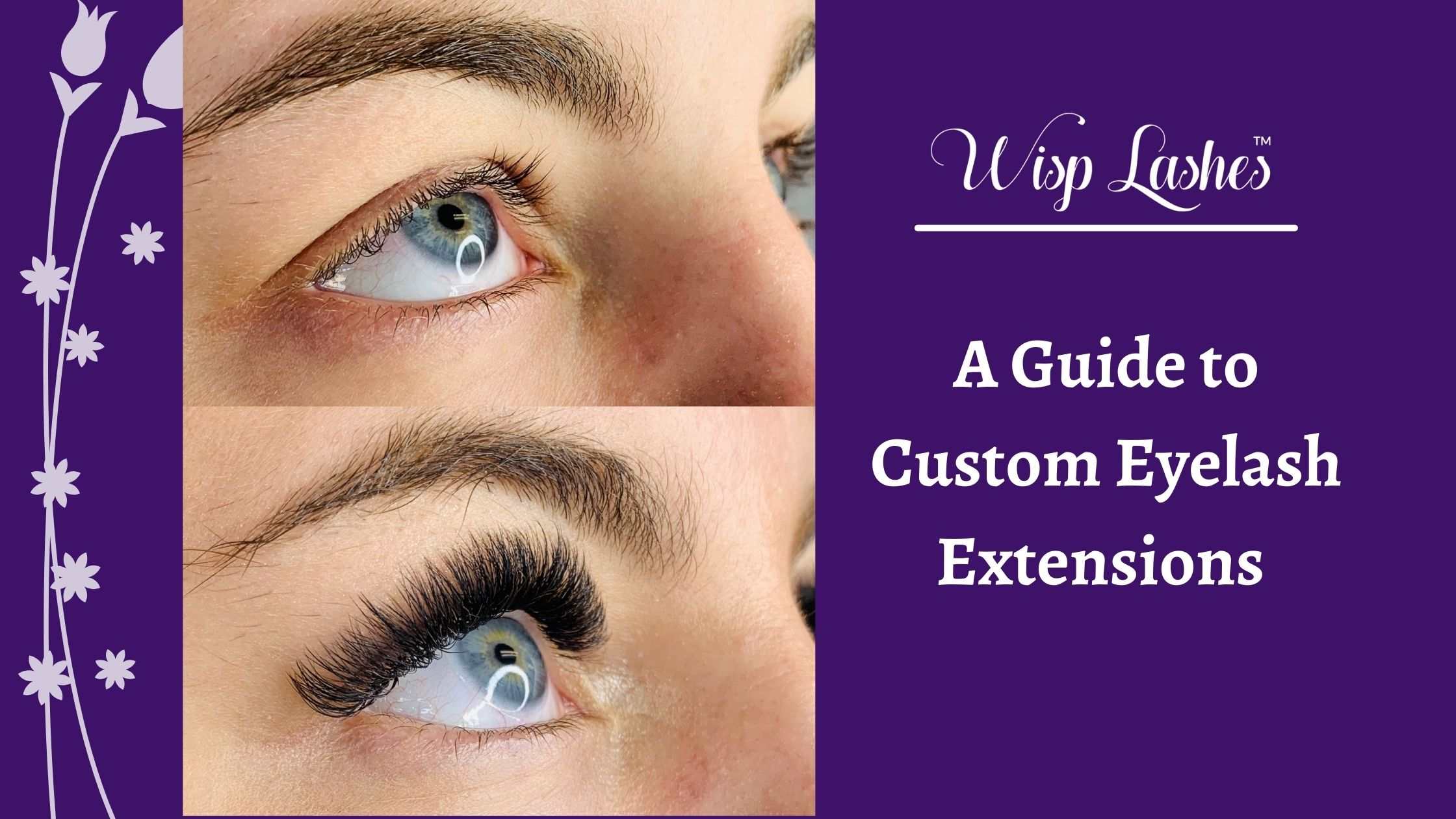 A Guide to Customization of Eyelash Extensions