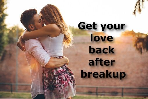 How To Get Back Your loved One In Your Life- Crush To Love